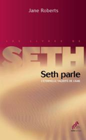 Seth parle ; l'éternelle validité de l'âme