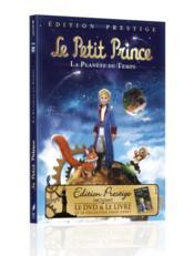 Le petit prince ; la planète du temps