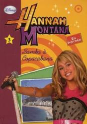 Hannah Montana t.3 ; Samba à Copacabana