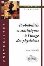 Probabilites Et Statistiques A L'Usage Des Physiciens