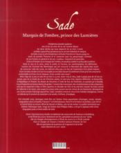 Sade, marquis de l'ombre, prince des lumières ; l'éventail des libertinages - 4ème de couverture - Format classique
