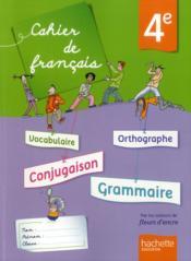 Français ; 4ème ; cahier de l'élève
