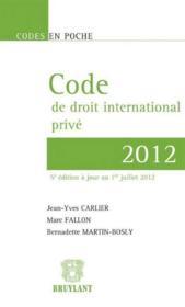 Code de droit international privé 2012 (5e édition)