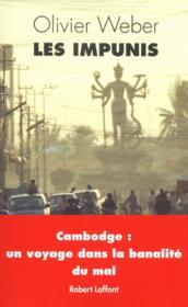 Les impunis ; Cambodge : une nouvelle banalité du mal