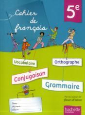 Français ; 5ème ; cahier de l'élève