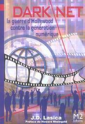 Darknet ; La Guerre D'Hollywood Contre La Generation Numerique - Intérieur - Format classique