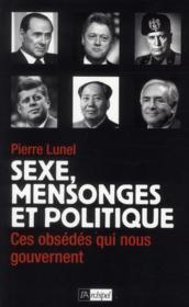 Sexe, mensonge et politique