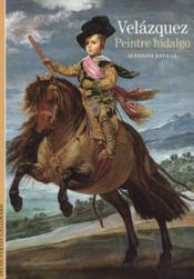 Velazquez, peintre hidalgo - Couverture - Format classique