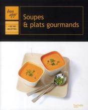Soupes et plats gourmands