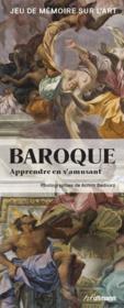 Baroque ; apprendre en s'amusant ; jeu de mémoire sur l'art - Couverture - Format classique