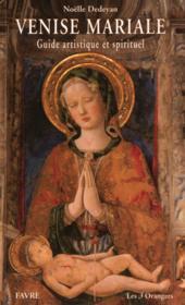Venise mariale ; guide artistique et spirituel
