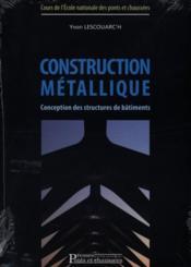 Construction métallique ; conception des structures de bâtiments