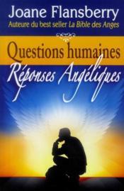Questions humaines ; réponses angéliques