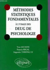 Methodes Statistiques Fondamentales A L'Usage Des Deug De Psychologie