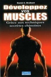 Développez vos muscles grâce aux techniques secrètes chinoises