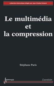 Le multimédia et la compression