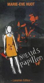 Noeuds Papillon - Couverture - Format classique