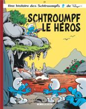 Les Schtroumpfs t.33 ; le héros