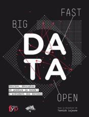 Fast, open, big data - Couverture - Format classique