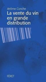 La vente de vin en grande distribution - Couverture - Format classique