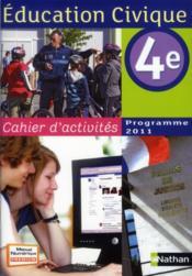 Éducation civique ; 4ème ; cahier d'activités (édition 2011)