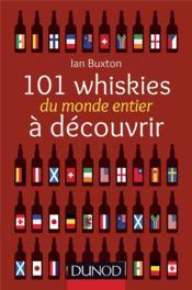 101 whiskies du monde entier à découvrir - Couverture - Format classique