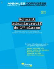 Adjoint administratif de 1 re classe 2014 2015 concours - Grille indiciaire adjoint administratif ere classe ...
