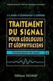 Traitement Du Signal Pour Geologue Et Geophysiciens - T2