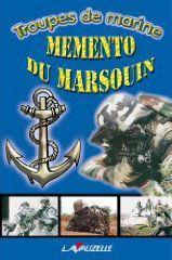 Troupes de marine ; mémento du marsouin - Couverture - Format classique