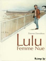 Lulu femme nue ; intégrale