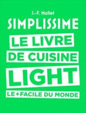 Simplissime light ; le livre de cuisine light le + facile du monde