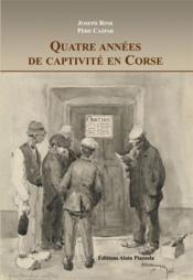 Quatre ans de captivité en Corse - Couverture - Format classique