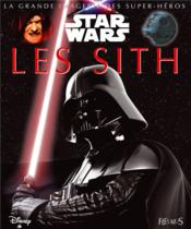 Star Wars ; les Sith