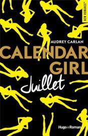 Calendar Girl ; juillet - Couverture - Format classique
