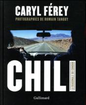 Chili ; la diagonale du condor - Couverture - Format classique