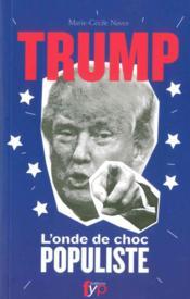 Donald Trump ; l'onde de choc populiste - Couverture - Format classique