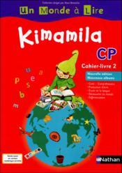 Kimamila ; CP ; cahier ; livre 2