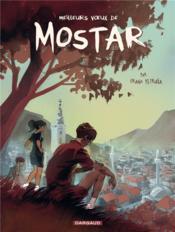 Les toits de Mostar t.1 ; meilleurs voeux de Mostar
