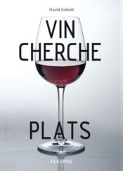 Vin cherche plats ; plat cherche vins