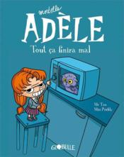 Mortelle Adèle ; tout ça finira mal