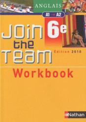 Anglais ; 6ème, niveau A1/A2 ; workbook (édition 2010)