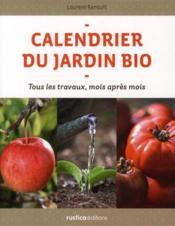 Livre le calendrier du jardin bio tous les travaux for Calendrier travaux jardin