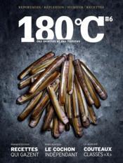 180°C N.6 ; Des Recettes Et Des Hommes - Couverture - Format classique