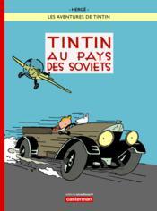 Les Aventures De Tintin T.1 ; Tintin Au Pays Des Soviets