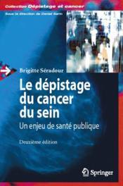 Le dépistage du cancer du sein ; un enjeu de santé publique