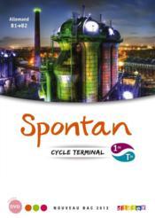 Spontan ; Allemand ; 1ère/Terminale ; Manuel De L'Elève (Edition 2012) - Couverture - Format classique
