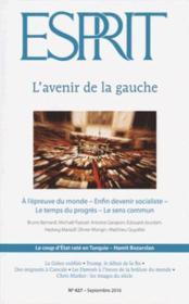 Revue Esprit N.427 ; L'Avenir De La Gauche ; Septembre 2016 - Couverture - Format classique