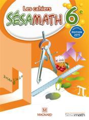 Mathématiques ; 6ème (édition 2015)