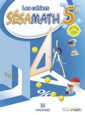 Mathématiques ; 5ème ; cahier des exercices (édition 2015)