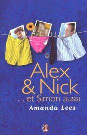 Alex Et Nick ... Et Simon Aussi